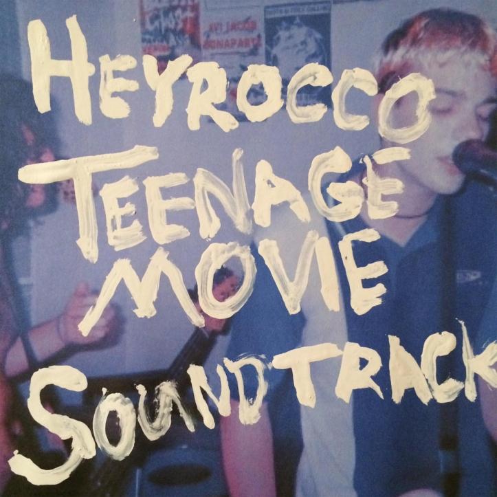 Heyrocco-Teenage-Movie-Soundtrack